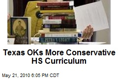 Texas OKs More Conservative HS Curriculum