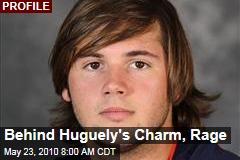 Behind Huguely's Charm, Rage