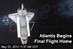 Atlantis Begins Final Flight Home