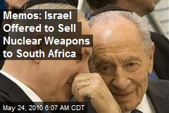 Memos: Israel Offered to Sell Nuclear Weapons to South Africa