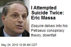 I Attempted Suicide Twice: Eric Massa