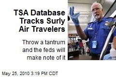 TSA Database Tracks Surly Air Travelers