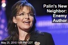 Palin's New Neighbor: Enemy Author