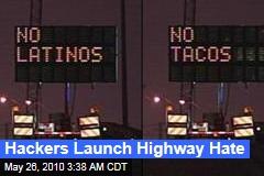 Hackers Launch Highway Hate