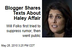 Blogger Shares Texts About Haley Affair