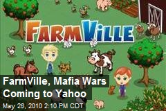 FarmVille, Mafia Wars Coming to Yahoo