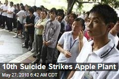 10th Suicide Strikes Apple Plant