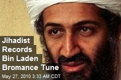 Jihadist Records Bin Laden Bromance Tune