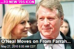 O'Neal Moves on From Farrah...