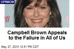Campbell Brown Appeals to the Failure in All of Us