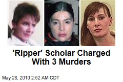 'Ripper' Scholar Charged With 3 Murders