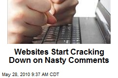 Websites Start Cracking Down on Nasty Comments