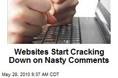 Websites Start Cracking Down on Nasty Comments