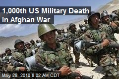 1,000th US Military Death in Afghan War