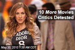 10 More Movies Critics Detested
