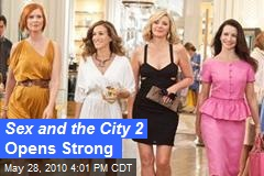Sex and the City 2 Opens Strong