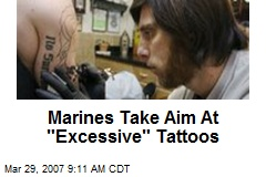 "Marines Take Aim At ""Excessive"" Tattoos"