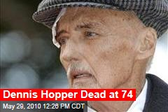Dennis Hopper Dead at 74