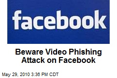 Video Phishing Attack Lurking on Facebook