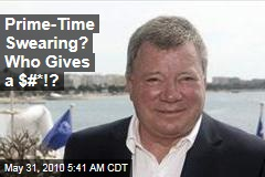 Prime-Time Swearing? Who Gives a $#*!?