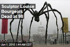 Artist Louise Bourgeois Dead at 98