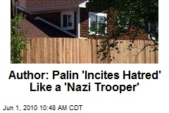 Author: Palin 'Incites Hatred' Like a 'Nazi Trooper'