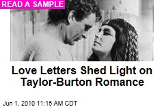 Love Letters Shed Light on Taylor-Burton Romance
