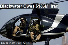 Blackwater Owes $136M: Iraq