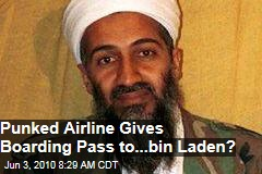 Osama Bin Laden in Boarding Pass Prank