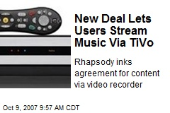 New Deal Lets Users Stream Music Via TiVo