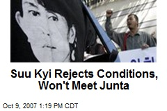 Suu Kyi Rejects Conditions, Won't Meet Junta
