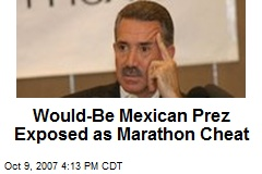Would-Be Mexican Prez Exposed as Marathon Cheat