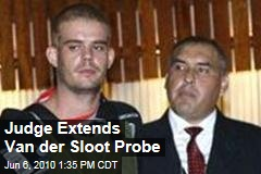 Judge Extends Van der Sloot Probe