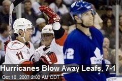 Hurricanes Blow Away Leafs, 7-1