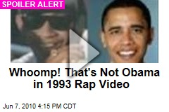 Whoomp! That's Not Obama in 1993 Rap Video
