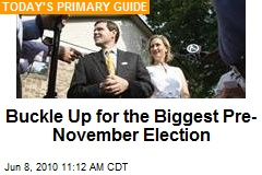 Buckle Up for the Biggest Pre-November Election