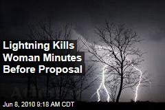 Lightning Kills Woman Minutes Before Proposal