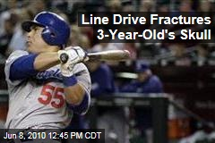 Line Drive Fractures 3-Year-Old's Skull