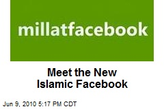 Meet the New Islamic Facebook