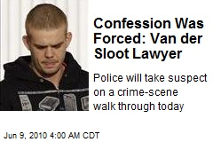 Confession Was Forced: Van der Sloot Lawyer