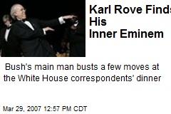 Karl Rove Finds His Inner Eminem