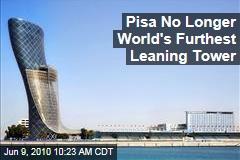 Pisa No Longer World's Furthest Leaning Tower