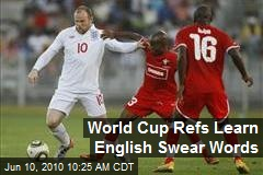 World Cup Refs Learn English Swear Words