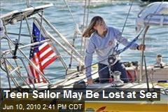 Teen Sailor May Be Lost at Sea