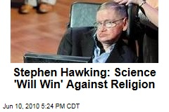 Stephen Hawking: Science 'Will Win' Against Religion