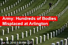 Army: Hundreds of Bodies Misplaced at Arlington