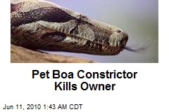 Pet Boa Constrictor Kills Owner