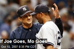 If Joe Goes, Mo Goes