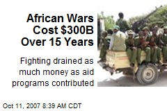 African Wars Cost $300B Over 15 Years