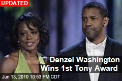 Denzel Washington Wins 1st Tony Award